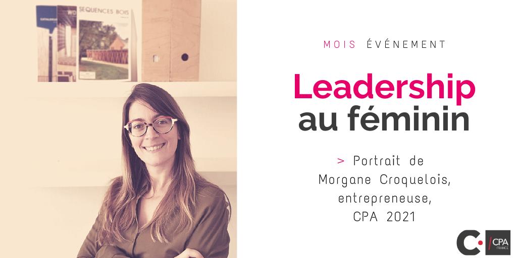 Leadership au féminin, portrait de Morgane C, CPA 2021